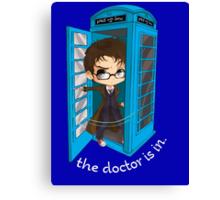The Doctor Is In The Box Canvas Print