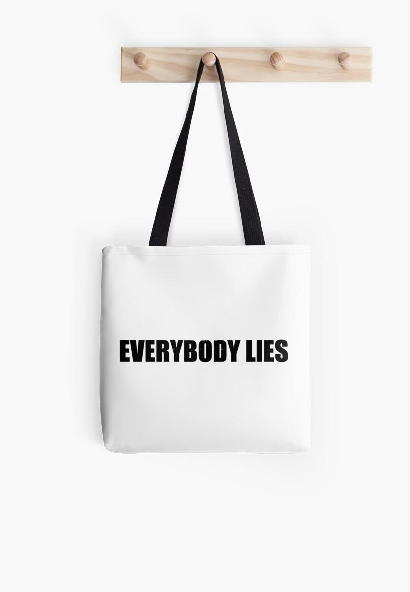 Everybody Lies by ixrid