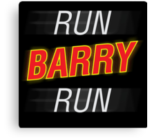 Run Barry Run! Canvas Print
