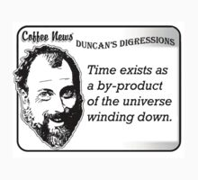 Time exists as a by-product of the universe winding down by vancoffeenews