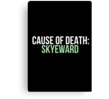 Cause of Death: Skyeward Canvas Print