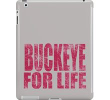 Buckeye for Life iPad Case/Skin