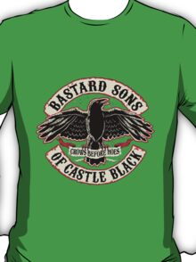 Bastard Sons of Castle Black - Crows before hoes T-Shirt