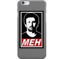 Meh! iPhone Case/Skin
