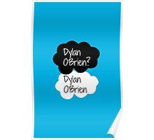 Dylan O'Brien? Dylan O'Brien. Poster
