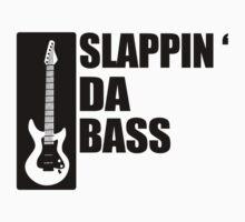 Bass Guitar Funny Music T-Shirt Slappin Da Bass T-Shirt Gifts for Dad Screen Printed T-Shirt Tee Shirt T Shirt Mens Ladies Womens Youth Kid by beardburger