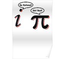 Be Rational Get Real T-Shirt Funny Math Tee Pi Nerd Nerdy Geek Shirt Hilarious Poster