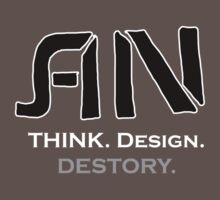 Think. Design. Destory by Nguyen013