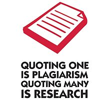 Research is Plagiarism by artpolitic
