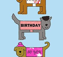 Happy Birthday to you funky dogs in outfits. by KateTaylor