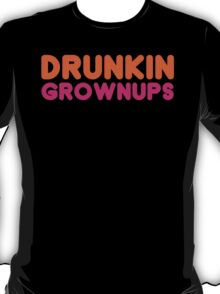 Drunkin Grownups - Funny Dunkin Donuts DD Parody T Shirt Alcohol Beer Coffee Tee Shirt S, M, L, XL, 2XL, 3XL, Brand New 2013 Mens T shirts T-Shirt