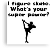 I Figure Skate Super Power Canvas Print
