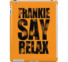 FRANKIE SAY RELAX T-Shirt Funny Retro Soft GOES TO HOLLYWOOD 80s Music Tee iPad Case/Skin