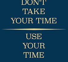 Don't Take Your Time by Ryan Foley