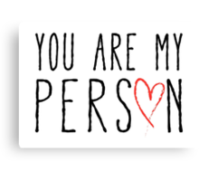 You are my person, text design with red scribble heart Canvas Print