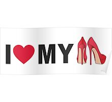I love my red shoes Poster