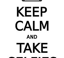 keep calm and take selfies, word art, text design by beakraus