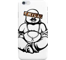 Trill Buddha iPhone Case/Skin