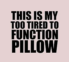 FUNCTION PILLOW by Glamfoxx