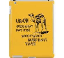 Hump Day Camel Funny T-shirt Guess What Day It Is Funny Tee Shirt iPad Case/Skin