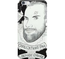 Civilizations Fall, Beards Endure iPhone Case/Skin