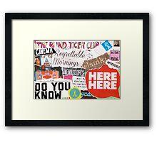 Here Here Framed Print