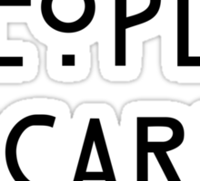 Normal People Scare Me - III Sticker
