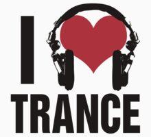 I Love Trance Music (dark) by DropBass