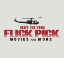 GET TO THE FLICK PICK by JohnFlickster