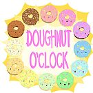 What time is it? DOUGHNUT O'CLOCK! by Bantambb