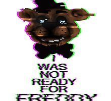 I Was Not Ready For Freddy by Caniien