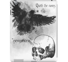 Quoth the Raven, Nevermore iPad Case/Skin