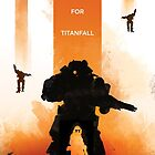 Standby For Titanfall Video Game Art by dylanwest2010