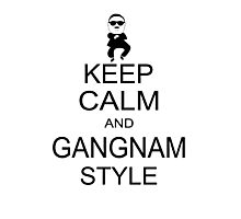 Keep Calm And Gangnam Style Black T-shirt Size S M L XL Photographic Print
