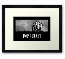 Bad Turret Framed Print