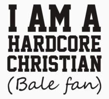I am a hardcore Christian Bale Fan by King84