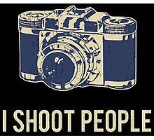 I Shoot People Photography Camera Photographic Print