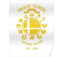 Smash School Veteran Class (Yellow) Poster