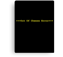 Out Of Cheese Canvas Print