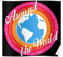 Around The World (Dark Background) Poster