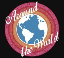 Around The World (Dark Background) by Austin Rossi