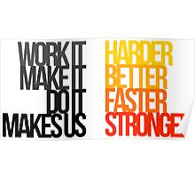 Harder Better Faster Stronger (Light Background) Poster