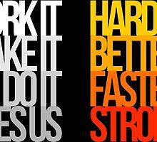 Harder Better Faster Stronger (Dark Background) by Austin Rossi