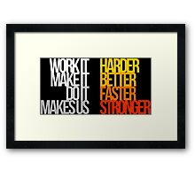 Harder Better Faster Stronger (Dark Background) Framed Print