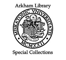 Miskatonic University - Arkham Library Special Collections Photographic Print