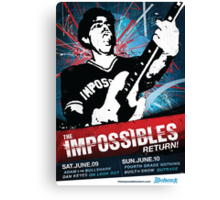 The Impossibles Return Poster - 6/9/12 & 6/10/12 Canvas Print