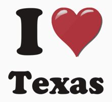 I Love Texas by ColaBoy
