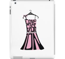 Silhouette of  woman dress from words I love Fashion iPad Case/Skin