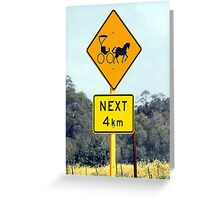 Only in the country! Greeting Card