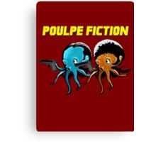Poulpe_Fiction Canvas Print